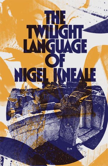 The Twilight Language of Nigel Kneale book cover